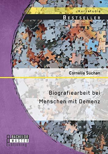9783958201354: Biografiearbeit Bei Menschen Mit Demenz