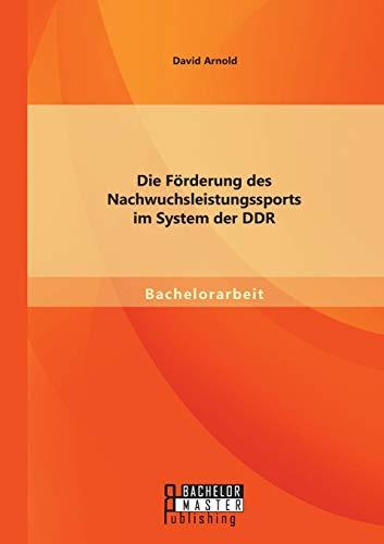 9783958203006: Die Förderung des Nachwuchsleistungssports im System der DDR