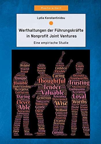 Werthaltungen Der F hrungskr fte in Nonprofit Joint Ventures: Eine Empirische Studie (Paperback): ...