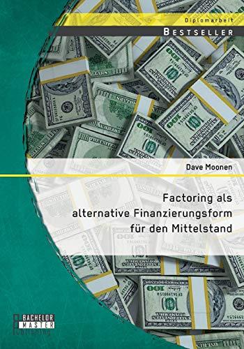 9783958203747: Factoring als alternative Finanzierungsform für den Mittelstand