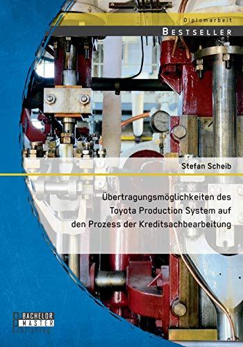 9783958204027: Übertragungsmöglichkeiten des Toyota Production System auf den Prozess der Kreditsachbearbeitung