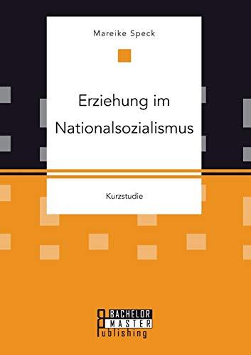 9783958204119: Erziehung im Nationalsozialismus