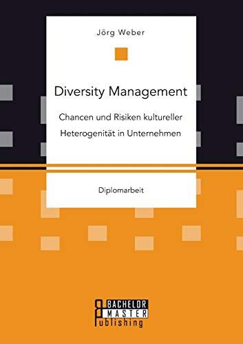 9783958204409: Diversity Management: Chancen und Risiken kultureller Heterogenität in Unternehmen