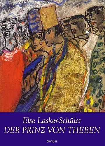 Der Prinz von Theben - Ein Geschichtenbuch - Lasker-Schüler Else