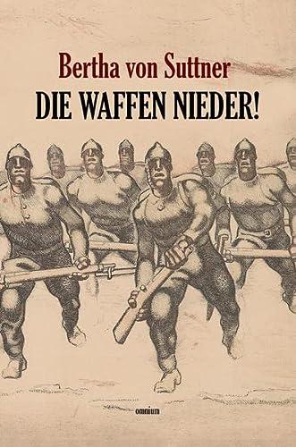 9783958220638: Die Waffen nieder!