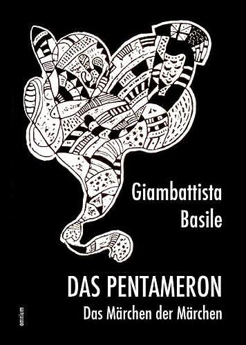 9783958220706: Das Pentameron - Das Märchen der Märchen