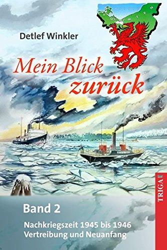 9783958280250: Mein Blick zur�ck 2: Erinnerungen an die Jahre 1945 und 1946 an der Swine