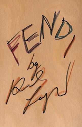 Fendi by Karl Lagerfeld: Karl Lagerfeld