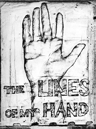 Robert Frank: The Lines Of My Hand: Frank, Robert (pht)