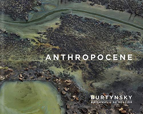 9783958294899: Edward Burtynksy: Anthropocene