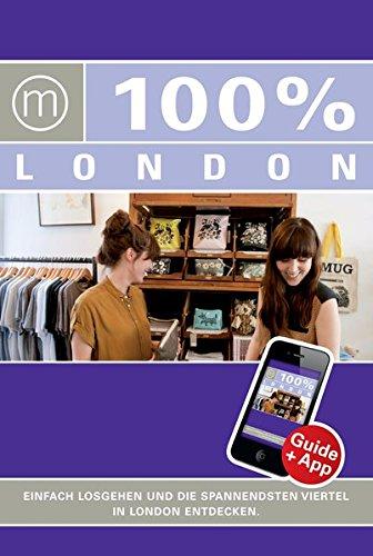 9783958310193: 100% Cityguide London inkl. App
