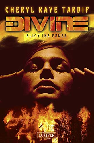 9783958350915: Divine - Blick ins Feuer