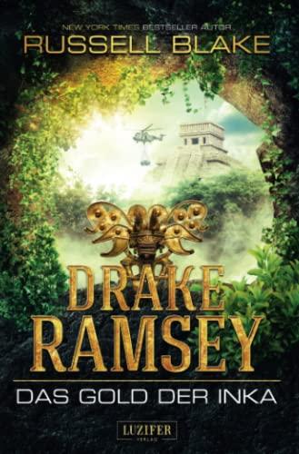 9783958351189: Drake Ramsey 01. Das Gold der Inka