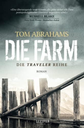 Die Farm: postapokalyptischer Roman