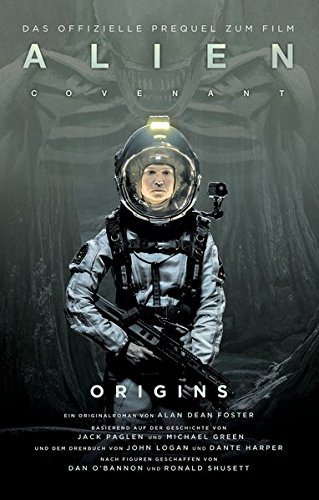 Alien Covenant: Origins: SciFi-Thriller (Paperback) - Alan Dean Foster
