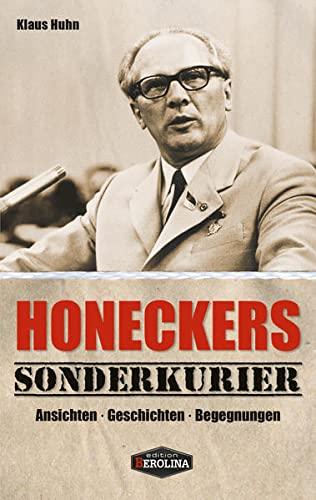 9783958410091: Honeckers Sonderkurier