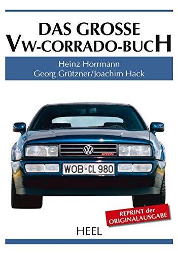 9783958431423: Das große VW-Corrado-Buch
