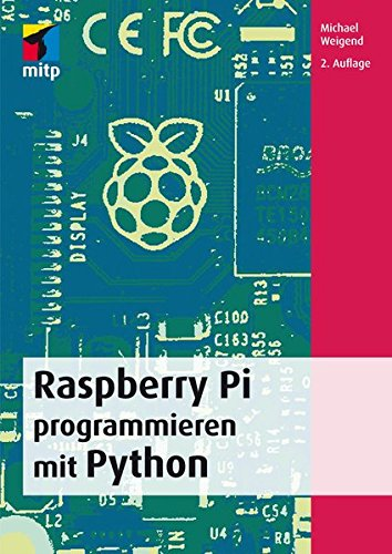 9783958451094: Raspberry Pi programmieren mit Python
