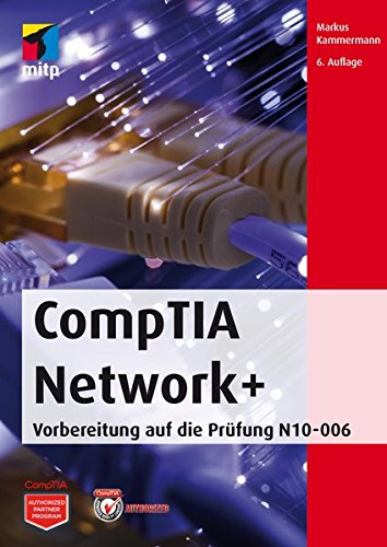 CompTIA Network+: Markus Kammermann