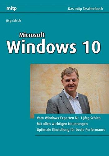 9783958452398: Microsoft Windows 10 (Das mitp Taschenbuch) (mitp Professional) (mitp Anwendungen)
