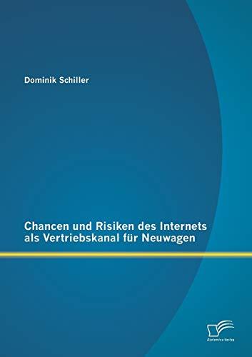 9783958506411: Chancen Und Risiken Des Internets ALS Vertriebskanal Fur Neuwagen