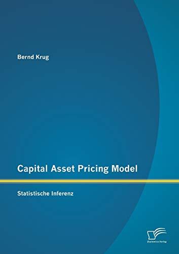 Capital Asset Pricing Model: Statistische Inferenz: Bernd Krug