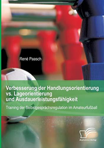 Verbesserung der Handlungsorientierung vs. Lageorientierung und Ausdauerleistungsfähigkeit: ...