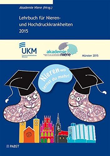 Lehrbuch für Nieren- und Hochdruckkrankheiten 2015: Akademie Niere