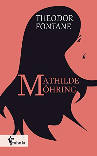 9783958550551: Mathilde Möhring (German Edition)
