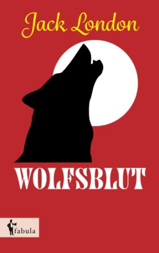 9783958552142: Wolfsblut (German Edition)