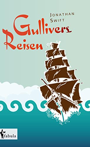 Gullivers Reisen: Jonathan Swift