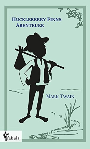 Huckleberry Finns Abenteuer (Hardback): Mark Twain