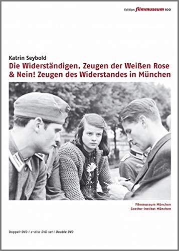 9783958601000: Die Widerständigen. Zeugen der Weißen Rose & Nein! Zeugen des Widerstandes in München 1933-1945