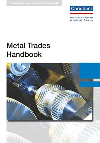 Metal Trades Handbook: Alfred Kruft, Hans