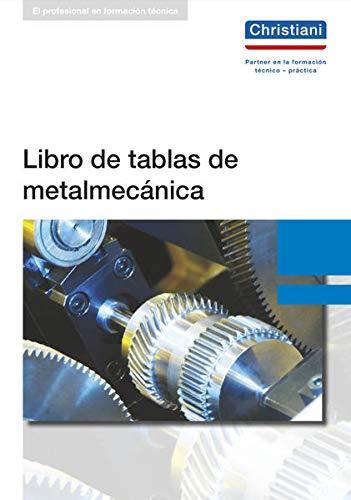 Libro de tablas de metalmecánica (Hardback): Alfred Kruft, Hans Lennert, Rolf Schiebel