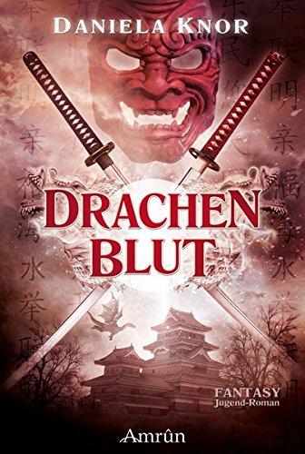 9783958690615: Drachenblut - Das Erbe der Samurai