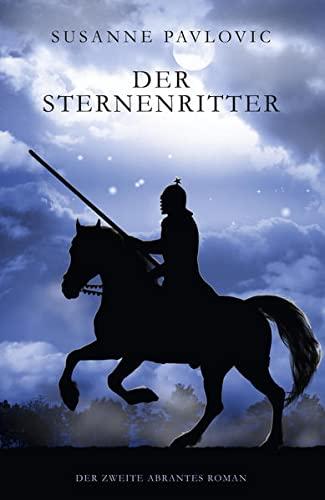 9783958692527: Der Sternenritter: Der zweite Abrantes-Roman