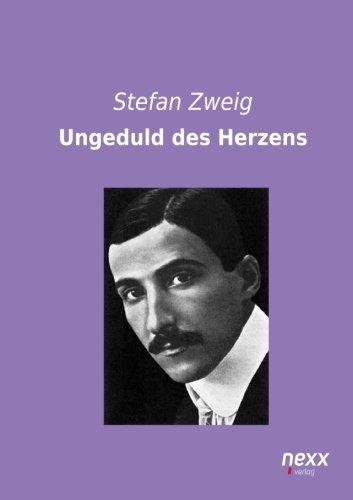 9783958701755: Ungeduld des Herzens (German Edition)