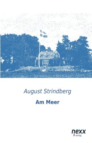 Am Meer: Strindberg, August