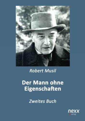 Der Mann ohne Eigenschaften: Zweites Buch (German: Musil, Robert