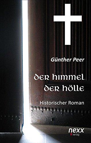 9783958702950: Der Himmel der Hölle: Historischer Roman