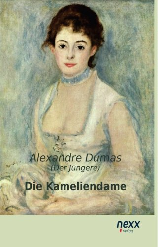 9783958702967: Die Kameliendame (German Edition)