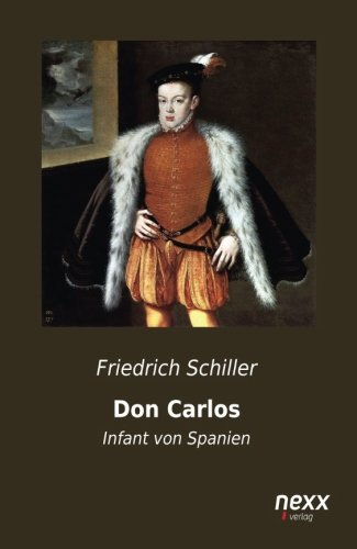 9783958702974: Don Carlos: Infant von Spanien