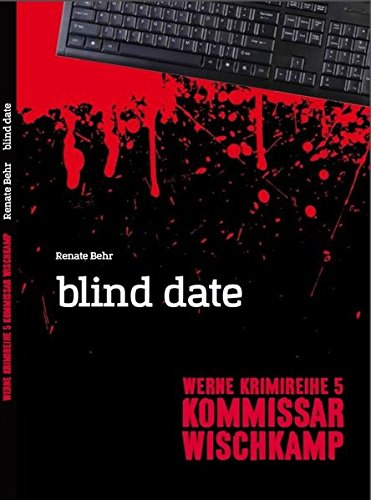 9783958760073: Werne Krimi 05. Kommissar Wischkamp: blind date