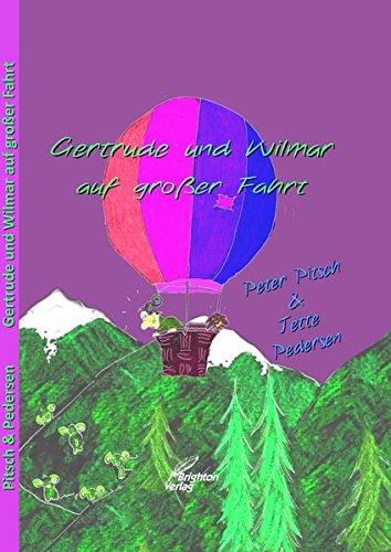 9783958760745: Gertrude und Wilmar auf großer Fahrt