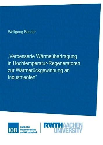 Verbesserte Wärmeübertragung in Hochtemperatur-Regeneratoren zur Wärmerückgewinnung an