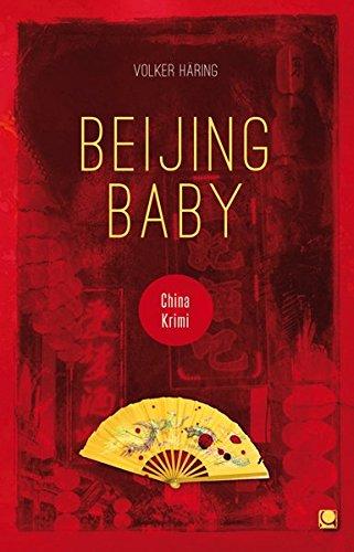 9783958891005: Beijing Baby: China-Krimi