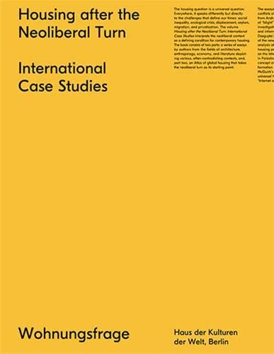 9783959050487: Housing After the Neoliberal Turn: International Case Studies