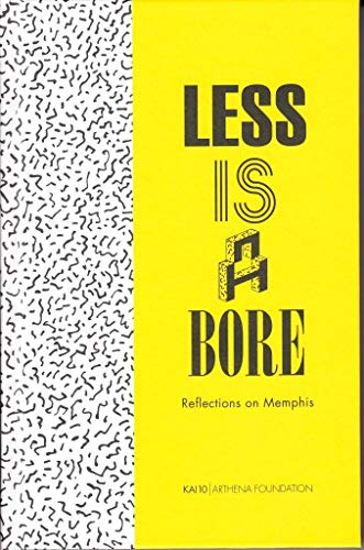 Less Is a Bore: Reflections on Memphis: Julia HÃ ner