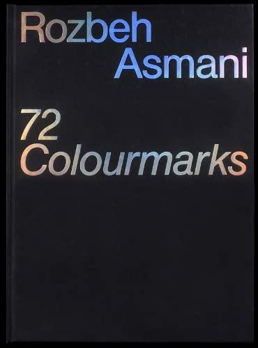72 Colormarks: Rozbeh Asmani, Marc Ries, Florian Lamm